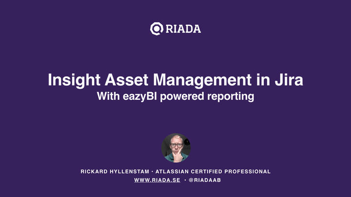 3-Insight-Asset-Management-in-Jira-with-eazyBI-Powered-Reporting-by-Rickard-Hyllenstam-Riada
